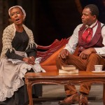 Ira Aldridge (Carl Lumbly*, right) discusses his opening night performance with a servant, Connie (Britney Frazier*) after becoming the first black actor to play Othello on a British stage