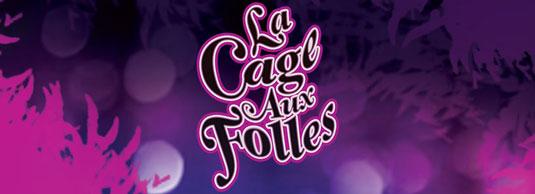 La Cage Aux Folles Musical Comedy